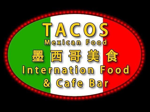Tacos  墨西哥餐廳